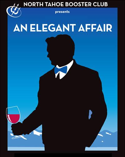 An Elegant Affair - North Tahoe Booster Club Benefit