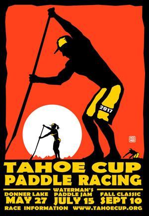 Tahoe Cup Paddle Series 2017