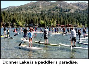 Donner lake race launches paddle season at tahoe tahoetopia for Donner lake fishing report