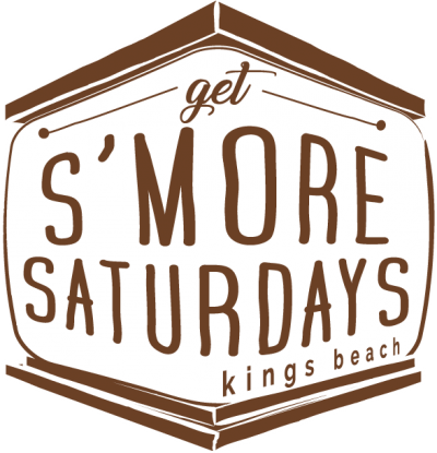Get S'more Saturdays - Kings Beach