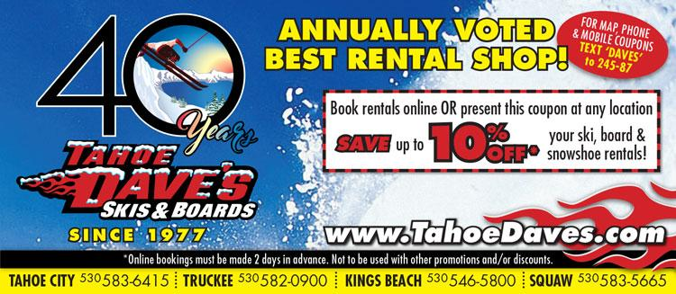Save 10% on Ski & Snowboard Rentals at Tahoe Daves!