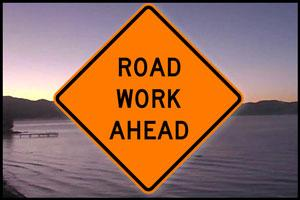 Road Word Ahead - Lake Tahoe Traffic and Road Construction Update