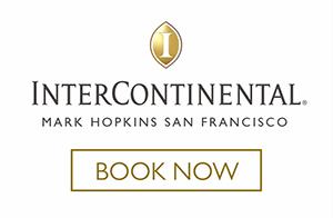 Intercontinental Mark Hopkins Hotel - San Francisco