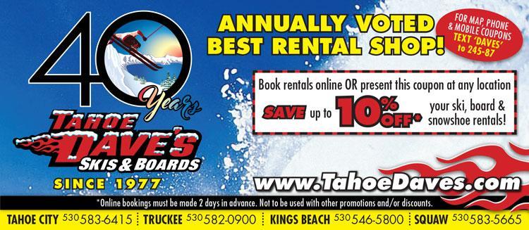 Save 10% on Ski & Snowboard Rentals at Tahoe Daves!